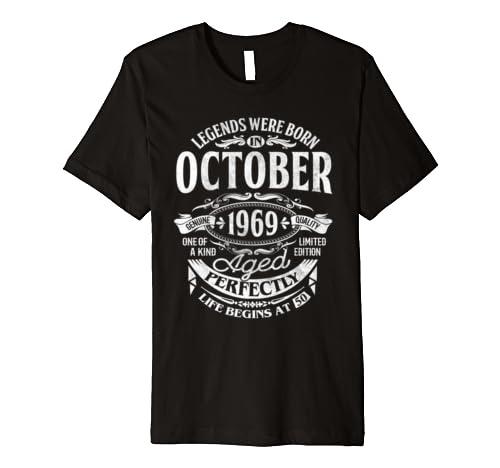 Legends Were Born In October 1969 50th Birthday Gift  Premium T Shirt