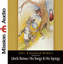 Uncle Remus: His Songs & His Sayings