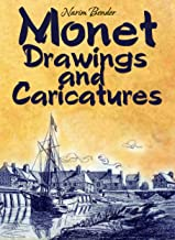 Monet Drawings and Caricatures (English Edition)
