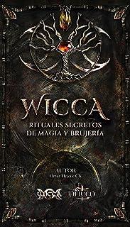 WICCA Rituales Secretos de Magia y Brujería
