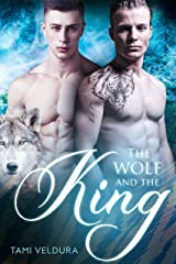 The Wolf and the King Kindle Edition