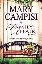 A Family Affair: Spring: A Small Town Family Saga (Truth in Lies Book 2)