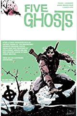 Five Ghosts Vol. 3: Monsters & Men Kindle Edition