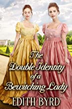 The Double Identity of a Bewitching Lady: A Clean & Sweet Regency Historical Romance Novel