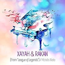 Mejor Xayah And Rakan Music