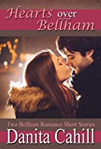 HEARTS OVER BELLHAM: Two Bellham Romance Short Stories
