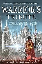 Warrior's Tribute: A LitRPG Gives Back Anthology
