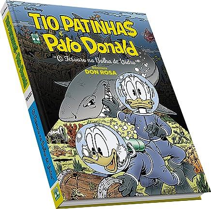 Tio Patinhas e Pato Donald. Biblioteca Don Rosa. O Tesouro na Bolha de Vidro