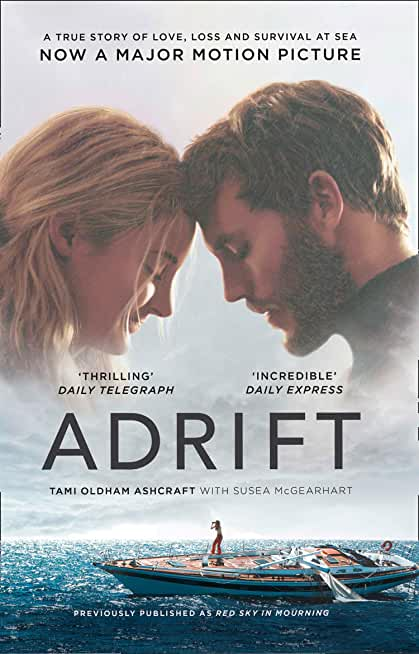 Adrift: A True Story of Love, Loss and Survival at Sea (English Edition)