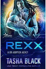 Rexx: Alien Adoption Agency #6 Kindle Edition