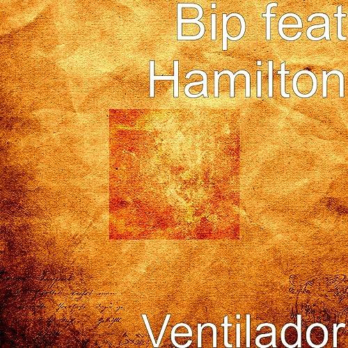 Ventilador de Bip feat Hamilton en Amazon Music - Amazon.es