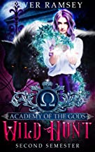 Wild Hunt: A Paranormal Academy Bully Romance (Academy of the Gods Book 2)