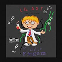 Middle Fingers [Explicit]