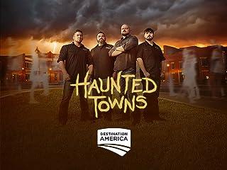 Haunted Towns Season 1