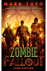 Zombie Fallout 11: Etna Station: A Michael Talbot Adventure Kindle Edition