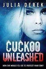 Cuckoo Unleashed (Cuckoo Series Book 2) Kindle Edition