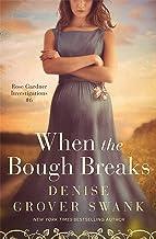 When the Bough Breaks: Rose Gardner Investigations #6
