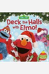 Deck the Halls with Elmo! A Christmas Sing-Along (Sesame Street) Kindle Edition