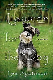 Lawyer for the Dog: A Novel (A Sally Baynard Novel Book 1)