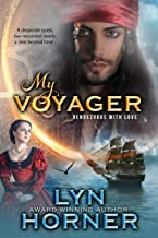My Voyager: Rendezvous With Love (Legendary Rendezvous Book 1)