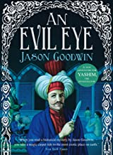 An Evil Eye (Yashim the Ottoman Detective)