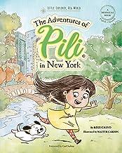 The Adventures of Pili in New York: Little Explorer, Big World