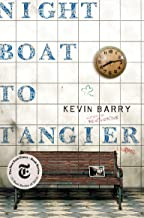 Night Boat to Tangier: A Novel