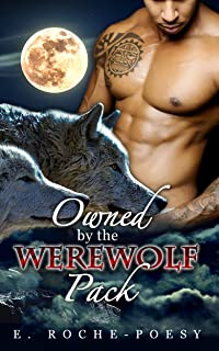 Owned by the Werewolf Pack: A Bitingly Big Black Balls-Deep Good Time (MMF, Cuckold, Interracial Shifter) (1)