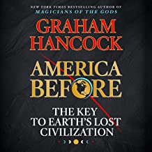Download America Before: The Key to Earth's Lost Civilization PDF