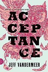 Acceptance: A Novel (The Southern Reach Trilogy Book 3) Kindle Edition