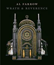 Al Farrow: Wrath & Reverence