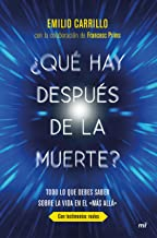 """¿Qué hay después de la muerte?: Todo lo que debes saber sobre la vida en el """"Más allá"""" (Spanish Edition)"""