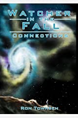 Watcher in the Fall: Connections (Watch In The Fall Book 1) Kindle Edition
