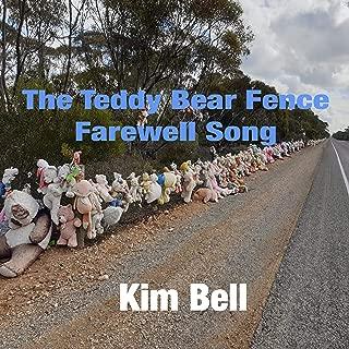 The Teddy Bear Fence Farewell Song