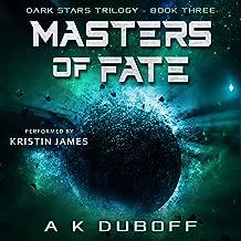 Masters of Fate: Dark Stars Trilogy, Book 3