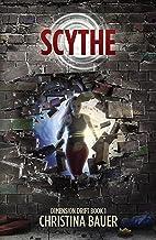 Scythe (Dimension Drift Prequels Book 1)