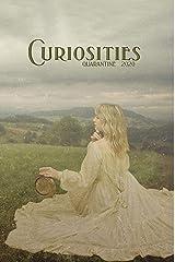 Curiosities #7 Quarantine 2020 Kindle Edition