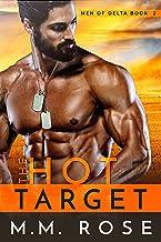 The Hot Target (Men of Delta Book 2)