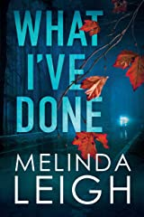 What I've Done (Morgan Dane Book 4) (English Edition) Format Kindle