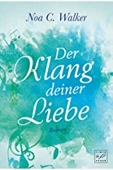 Der Klang deiner Liebe (German Edition) eBook Kindle