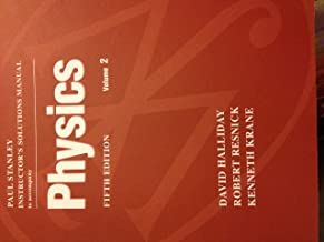 Students Solutions Manual Volume Two to Accompany Physics 5e by Halliday, Resnick, Krane
