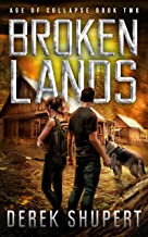 Broken Lands: A Post-Apocalyptic EMP Survival Thriller (Age of Collapse Book 2)