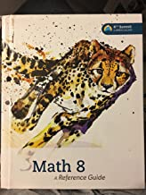 Math 8: A Reference Guide (K12 Summit Curriculum)