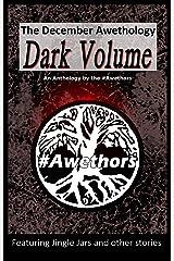 The December Awethology - Dark Volume Kindle Edition