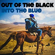 (Out of the Black) Into the Blue