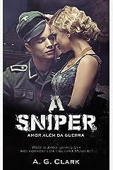 A SNIPER: Amor Além da Guerra eBook Kindle