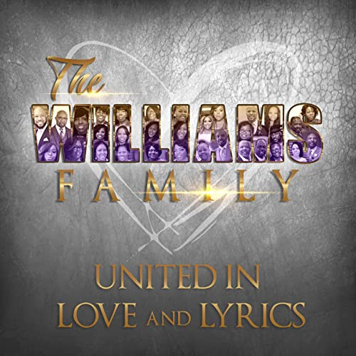 The Williams Family - United in Love and Lyrics (2019)