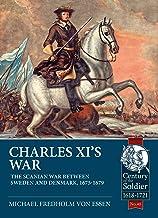 Charles XI's War: The Scanian War Between Sweden and Denmark, 1675-1679: 40