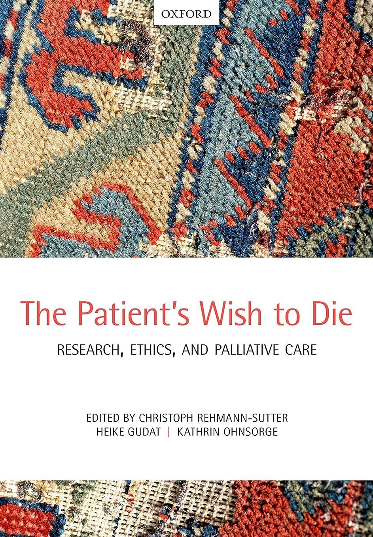 道路を作るプロセス手書きいろいろThe Patient's Wish to Die: Research, Ethics, and Palliative Care (English Edition)