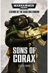 Sons of Corax (Legends of the Dark Millennium) Kindle Edition